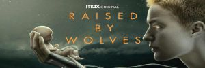 Raised_by_Wolves_poster